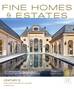 Century 21 - Fine Homes & Estates Magazine